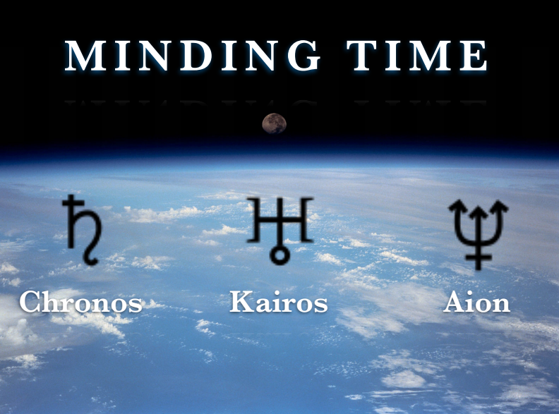 minding time chronos kairos and aion in an archetypal cosmos